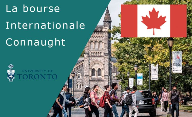 La bourse internationale Connaught Universite de Toronto