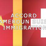 cameroun suisse immigration